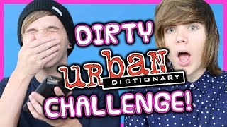 DIRTY URBAN DICTIONARY CHALLENGE FT. DEEFIZZY