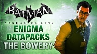 Batman: Arkham Origins - Enigma Datapacks - The Bowery
