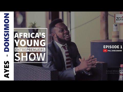 Young Entrepreneurs - Ghana Episode 1 (AYESwithDOKSimon)