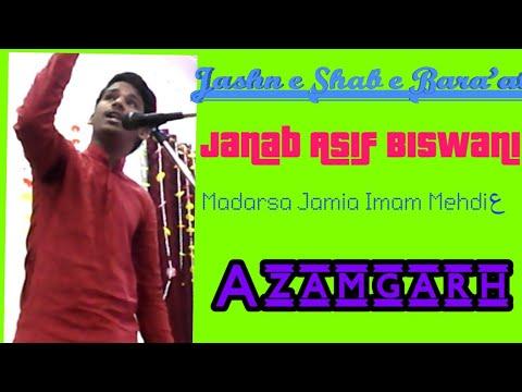 Janab Asif Biswani Sb | Jashn-e-Noor Shab-e-Bara'at | Shia Azadari Network