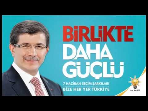AK Parti 2015 Seçim Şarkısı: Biz Türkiye'yiz Yeni Türkiye
