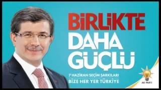 AK Parti 2015 Seçim Şarkısı Biz Türkiye 39 yiz Yeni Türkiye