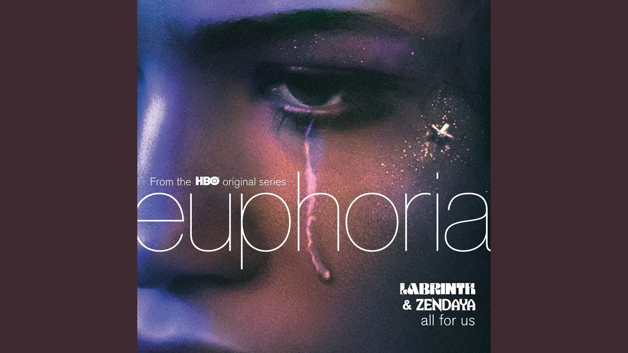 Download All For Us (from the HBO Original Series Euphoria)
