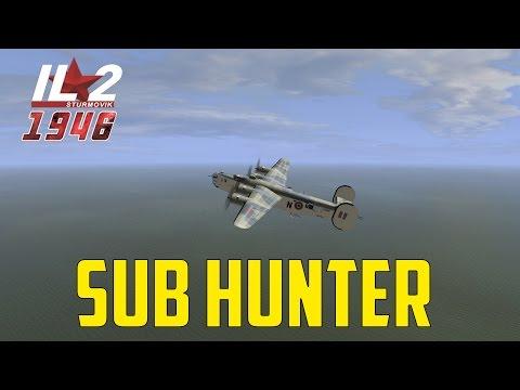 IL-2 1946 - Sub Hunter