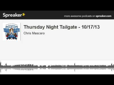 Thursday Night Tailgate - 10/17/13 (made with Spreaker)