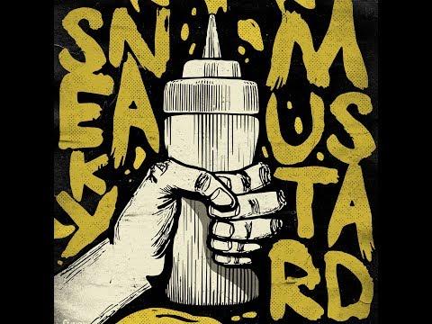 """Sneaky Mustard - """"Sneaky Mustard"""" (Full EP)"""