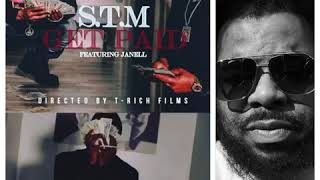 STM Get Paid (Feat. Janell Reyes) Prod. Mav MY REVIEW