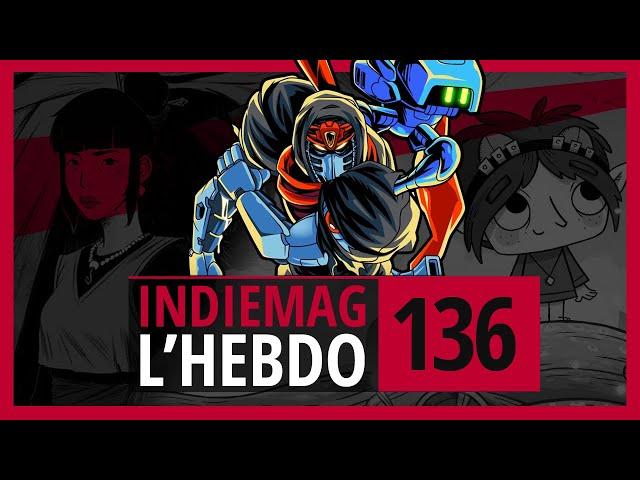Cyber Shadow, Ocean's Heart & l'actu du jeu indé   IndieMag l'hebdo #136 - 24/01/2021