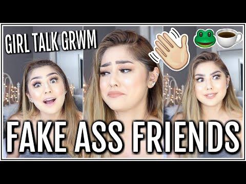 LET'S TALK ABOUT FAKE ASS FRIENDS. ♡ Girl Talk GRWM ♡ Adyel Juergensen