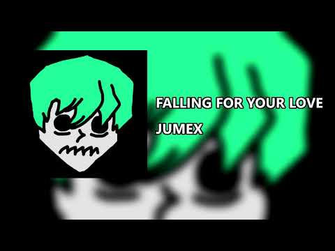 JUMEX - FALLING FOR YOUR LOVE (UNRELEASED) Mp3