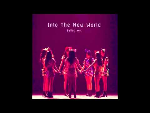 SNSD - Into The New World (Ballad Ver.) [Audio]