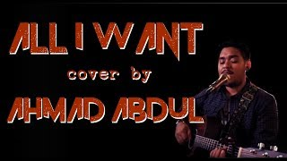 Ahmad Abdul - All I Want || Cover in Elimination 3 Indonesian Idol 2018||