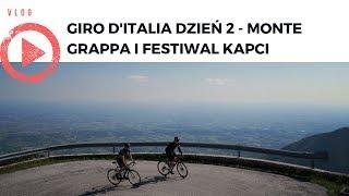 Giro d'Italia dzień 2: Monte Grappa i festiwal kapci