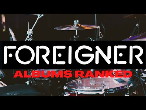 Foreigner Album Rankings