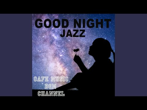 Bed Time Jazz - Cafe Music BGM Channel | Shazam