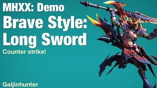 MHXX Demo: Brave Long Sword