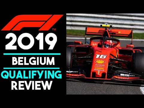 F1 2019 Belgium Qualifying Review - Ferrari are Back!