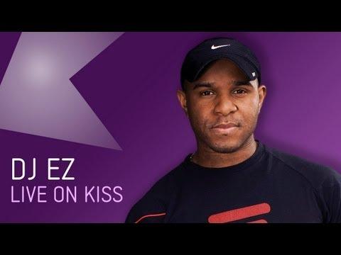 DJ EZ  At Kiss Fm UK
