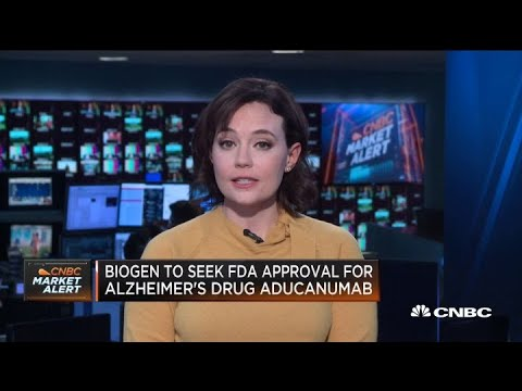 Biogen to seek FDA approval for Alzheimer's drug Aducanumab