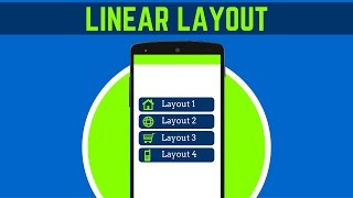 14. INTRODUCTION TO LINEAR LAYOUT IN ANDROID STUDIO | ANDROID APP DEVELOPMENT