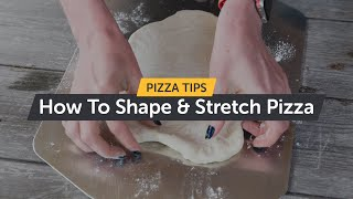 How To Shape & Stretch Pizza | Uuniversity