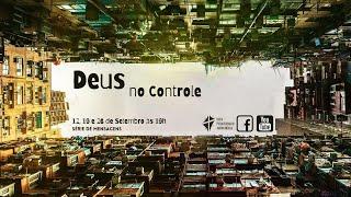 Deus no controle: Convicção para prosseguir