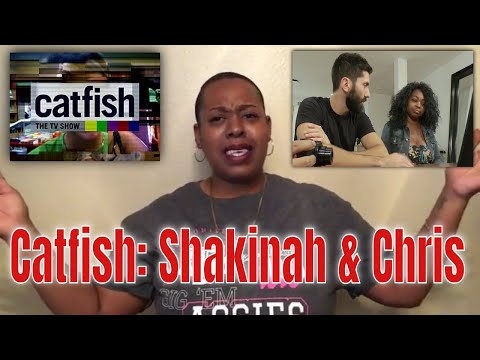 Catfish S7 Shakinah & Chris (REVIEW) #catfishmtv #nevschulman #kamiecrawford from YouTube · Duration:  19 minutes 15 seconds