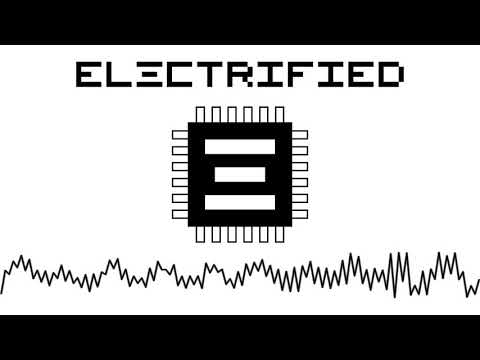 ELECTRIFIED - ELECTRIFIED (NEW Single 2017) Official Audio