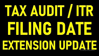 TAX AUDIT DUE DATE EXTENSION BIG UPDATE ITR FILING AND TAR DATE EXTENSION FOR AY 20-21