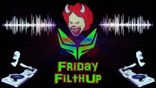 Friday FilthUp Drum & Bass Mix - 10 Mefjus Special Redux