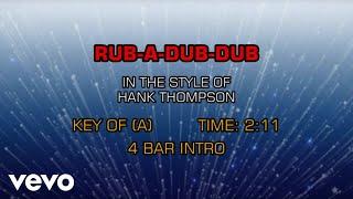 Hank Thompson - Rub-A-Dub-Dub (Karaoke)