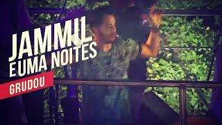 Jammil e Uma Noites   Grudou   YouTube Carnaval 2014