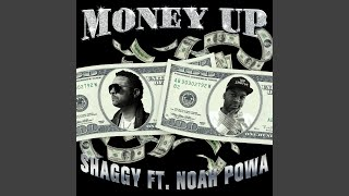 Money Up (feat. Noah Powa)