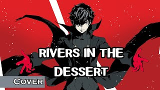 "Download ""Rivers in the Dessert"" from Persona 5 (Cover) I KeellShin"