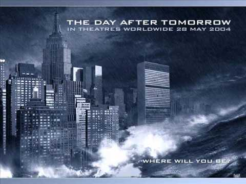 The Day After Tomorrow Soundtrack  Main Theme