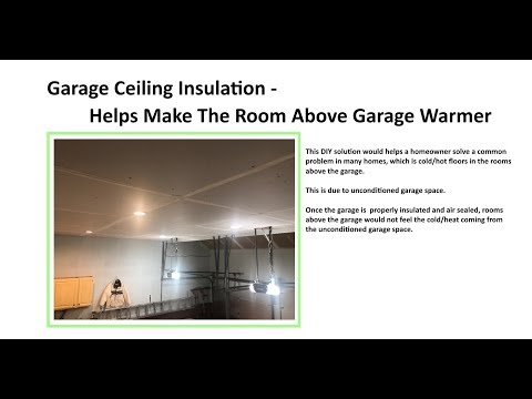 Garage Ceiling Insulation Helps Make The Room Above Garage Warmer Youtube