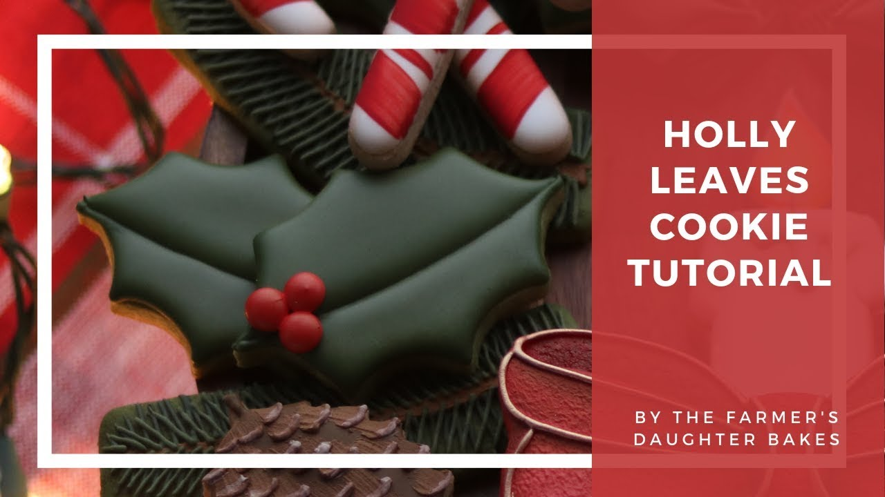 How To Make Holly Leaf Cookies