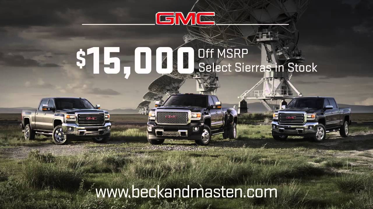 Texas Sized Tent Event   15 000 Off MSRP on Select GMC Sierras at     Texas Sized Tent Event   15 000 Off MSRP on Select GMC Sierras at Beck    Masten