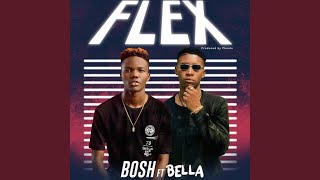 Flex feat Bella Shmurda