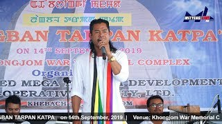 LANGBAN TARPAN KATPA livem From Khongjom War Memorial Complex,Khebaching ,Khongjom, Manipur