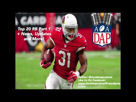 Top 20 RB Rankings Part 1 + News, Questions, and Updates