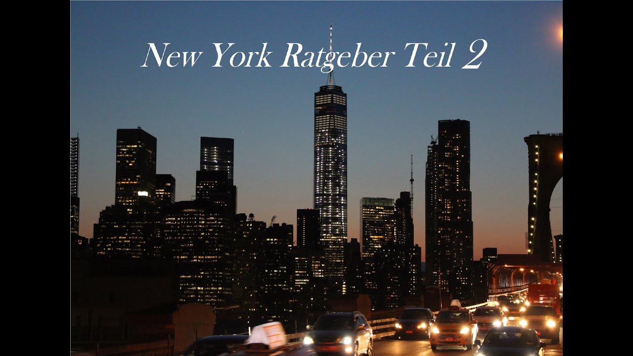 new york city tipps und tricks reisef hrer teil 2 youtube. Black Bedroom Furniture Sets. Home Design Ideas