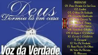 Voz da Verdade   CD Deus Dormiu lá em Casa 2000 (Album Completo)