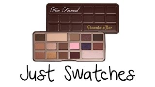 Just Swatches - Too Faced Chocolate Bar Palette