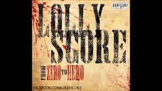 Lollyscore   From Zero To Hero