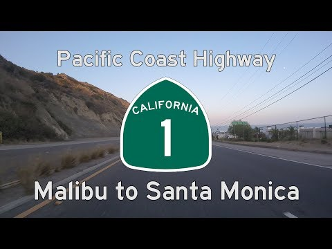 Pacific Coast Highway (CA-1) - Malibu to Santa Monica