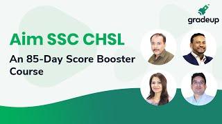 Aim SSC CHSL: An 85-Day Score Booster Course