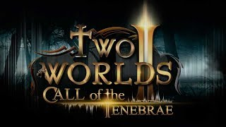 Two Worlds II - Call of the Tenebrae PC 4K GAMEPLAY