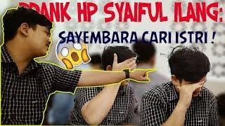 Download Video PRANK HP SAIFUL ILANG: SAYEMBARA CARI ISTRI ! MP3 3GP MP4