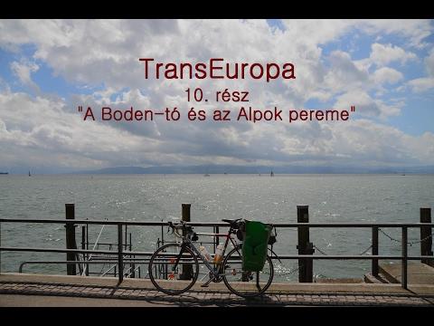 """TransEuropa 10. rész:""""A Boden-tó és az Alpok pereme"""""""